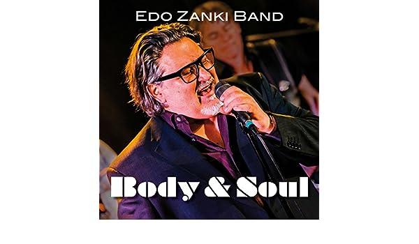 Body & Soul by Edo Zanki on Amazon Music - Amazon com