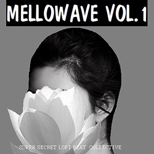 mellowave-vol-1-explicit