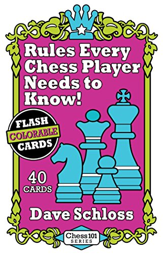 Dave Schloss Colorable Flash Cards - Rules Every Chess Player Needs to Know (Chess Playing Cards)