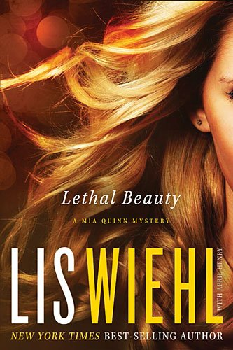 Download Lethal Beauty (A Mia Quinn Mystery) pdf
