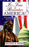 It's Time to Remember, America!, Michael R. Myers, 0889651493