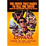Guyana: Crime of the Century - Cult of the Damned
