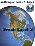 FSI Greek Basic Course Level Two with 19 Cassettes : Multilingual Books Language Course, Oblensky, S. and Sapountzis, P., 1582140235