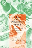 China in a Polycentric World, , 0804735093
