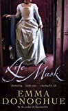 Life Mask by Emma Donoghue front cover