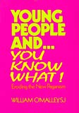 img - for Young People And...You Know What: Eroding the New Paganism (Spirit Life Series) book / textbook / text book