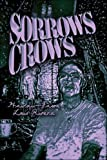 Sorrows Crows, Hawaii-Jason Rivera, 1413788246