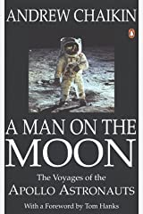A Man on the Moon: The Voyages of the Apollo Astronauts by Chaikin, Andrew (1995) Paperback Paperback