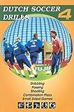 Dutch Soccer Drills, Henny Kormelink, 1591640563