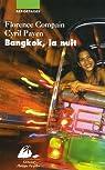 Bangkok, la nuit par Compain