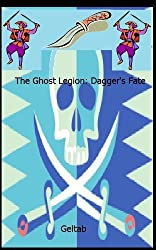 The Ghost Legion: Dagger's Fate, Story II