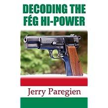 DECODING THE FÉG HI-POWER