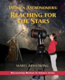 Women Astronomers, Mabel Armstrong, 0972892958