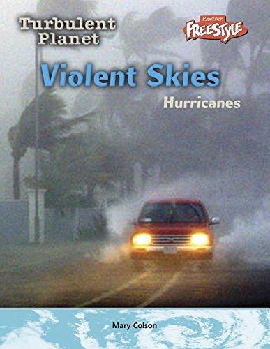 Violent Skies: Hurricanes (Turbulent Planet) pdf epub