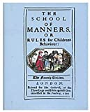 The School of Manners, J. Garretson, 0905209362