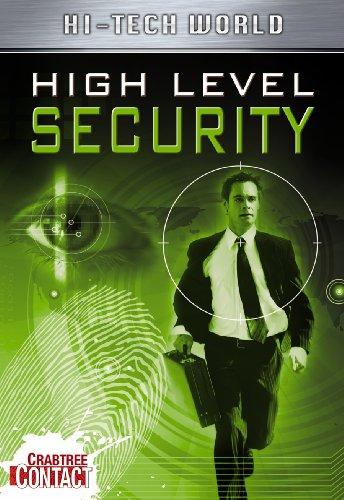 Hi Tech World: High Level Security (Crabtree Contact Level 2) ()
