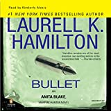 bullet anita blake vampire hunter book 19