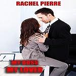 My Boss My Lover: Workplace Erotica | Rachel Pierre