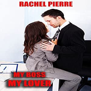 My Boss My Lover Audiobook