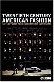 img - for Twentieth-Century American Fashion (Dress, Body, Culture) book / textbook / text book