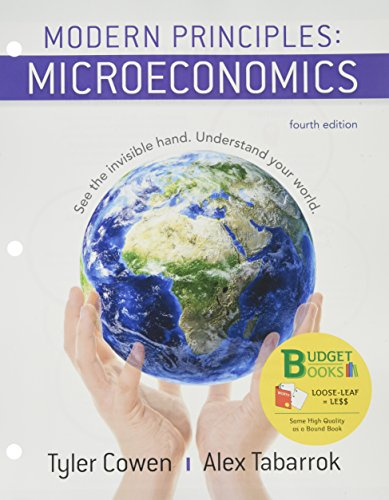 Loose-Leaf Version for Modern Principles of Microeconomics 4e & Launchpad for Modern Principles of Microeconomics (Six-Month Access)