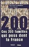 Ces 200 familles qui possèdent la France par de Menthon