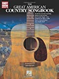 The Great American Country Songbook (Easy Guitar with Notes & Tab)