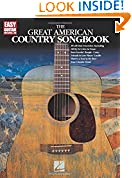 #10: The Great American Country Songbook (Easy Guitar with Notes & Tab)