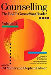 Counselling: The BACP Counselling Reader…