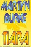 Tiara, Martyn Burke, 1587215160