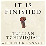 It Is Finished: 365 Days of Good News | Tullian Tchividjian