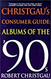 Christgau's Consumer Guide, Robert Christgau, 0312245602