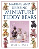 Making and Dressing Miniature Teddy Bears