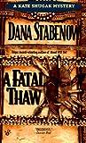 A Fatal Thaw (A Kate Shugak Mystery)