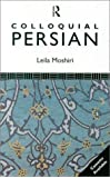 Colloquial Persian: The Complete Course for Beginners: A Complete Language Course (Colloquial Series)