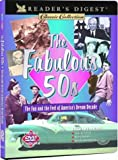 The Fabulous 50's: The Fun and the Feel of America's Dream Decade