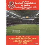 The Official Football Association of Wales Yearbook and Supporters' Guide 2001-2002