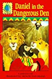 Daniel in the Dangerous Den, Carol Greene, 0570075041