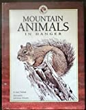 Mountain Animals in Danger, Gary Turbak, 0873585739
