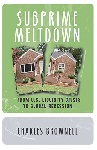 Subprime Meltdown: From U.S. Liquidity Crisis To Global Recession