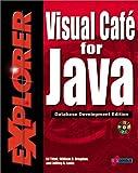Visual Cafe' for Java Explorer: Database