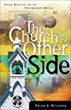 The Church on the Other Side, Brian D. McLaren, 0310237076