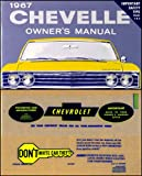 1967 Chevelle Owners Manual with Envelope 67 El Camino Malibu SS Concours Guide