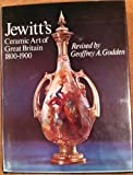 Jewitt's Ceramic Art of Great Britain, 1800-1900, Llewellynn Frederick William Jewitt and Geoffrey A. Godden, 0668025956