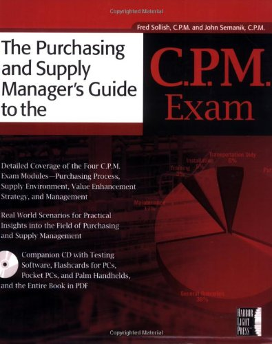 The Purchasing and Supply  Manager's Guide To The C.P.M. Exam by Wiley