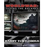 [ Worldwar: Tilting the Balance - IPS ] By Turtledove, Harry ( Author ) [ 2010 ) [ Compact Disc ]