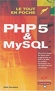 PHP 5 et MySQL par Matt Zandstra