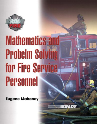 Mathematics and Problem Solving for Fire Service Personnel Management
