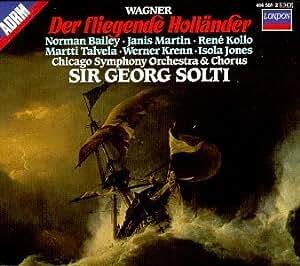Wagner: The Flying Dutchman/Der Fliegende Hollander