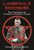 A Werewolf Remembers - The Testament of Lawrence Stewart Talbot